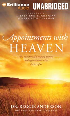 Appointments with Heaven, Dr. Reggie Anderson