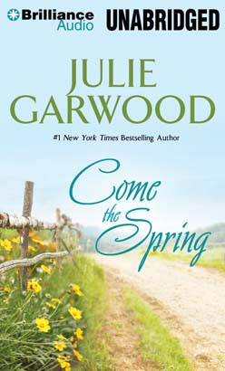 Come the Spring, Julie Garwood