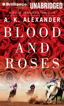 Blood and Roses, A. K. Alexander