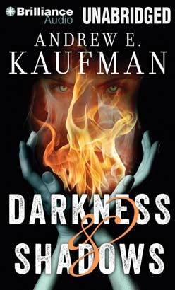 Darkness & Shadows, Andrew E. Kaufman