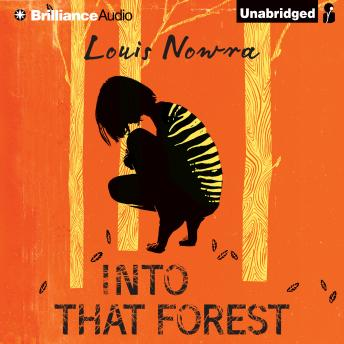 Into That Forest, Louis Nowra
