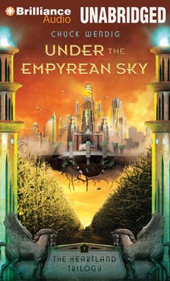 Under the Empyrean Sky, Chuck Wendig