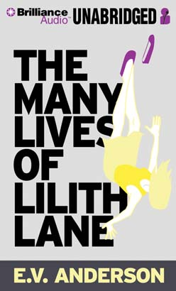 Many Lives of Lilith Lane, E.V. Anderson
