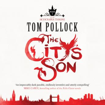City's Son, Tom Pollock