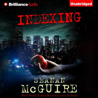 Indexing, Seanan McGuire