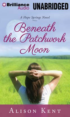 Beneath the Patchwork Moon, Alison Kent