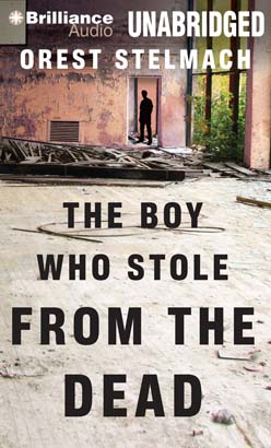 Boy Who Stole from the Dead, Orest Stelmach