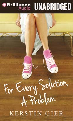 For Every Solution, A Problem, Kerstin Gier