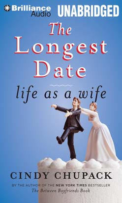 Longest Date: Life as a Wife, Cindy Chupack