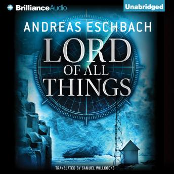 Lord of All Things, Andreas Eschbach