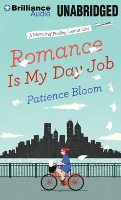 Romance Is My Day Job, Patience Bloom