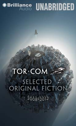 Tor.com: Selected Original Fiction, 2008-2012