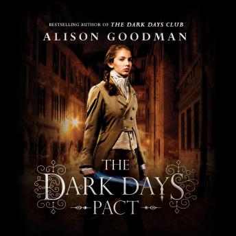 Dark Days Pact, Alison Goodman