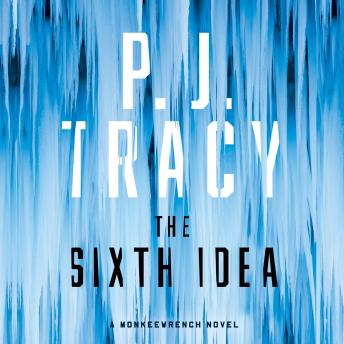 Sixth Idea, P. J. Tracy