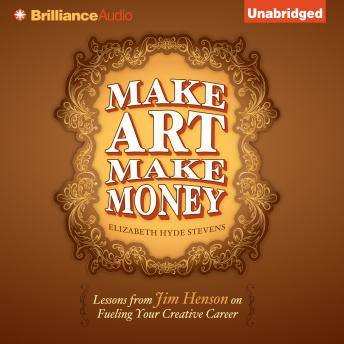 Make Art Make Money, Elizabeth Hyde Stevens