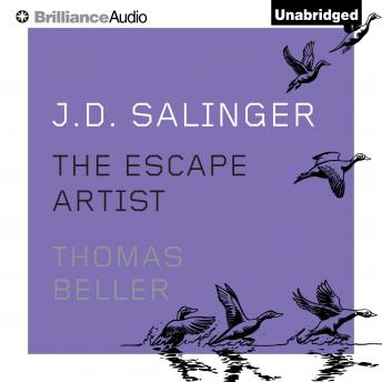 J. D. Salinger: The Escape Artist