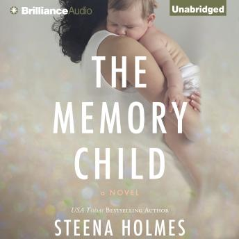 Memory Child, Steena Holmes