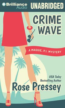 Crime Wave, Rose Pressey