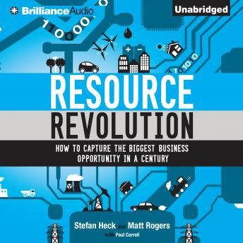 Resource Revolution, Stefan Heck, Matt Rogers