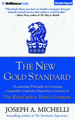 New Gold Standard, Joseph Michelli