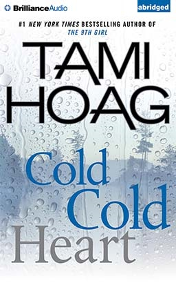 Cold Cold Heart, Tami Hoag
