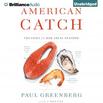 American Catch, Paul Greenberg