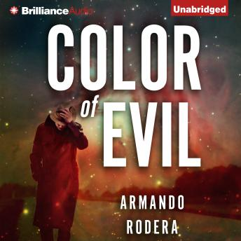 Color of Evil, Armando Rodera