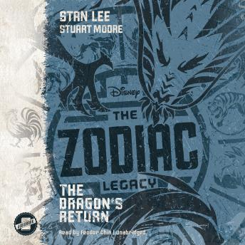 Zodiac Legacy: The Dragon's Return, Stuart Moore, Stan Lee
