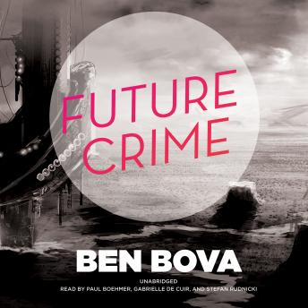 Future Crime, Ben Bova