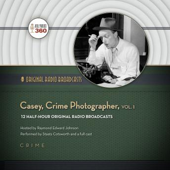 Casey, Crime Photographer, Vol. 1, Hollywood 360