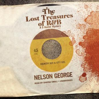 Lost Treasures of R&B, Nelson George