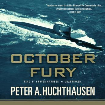 October Fury, Peter A. Huchthausen