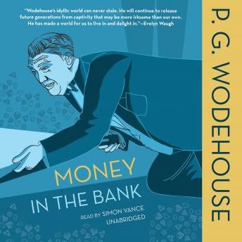 Money in the Bank, P.G. Wodehouse