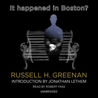 It Happened in Boston?, Audio book by Russell H. Greenan