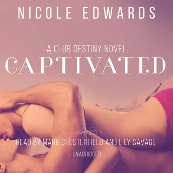 Captivated: A Club Destiny Novella, Book 4.5, Nicole Edwards
