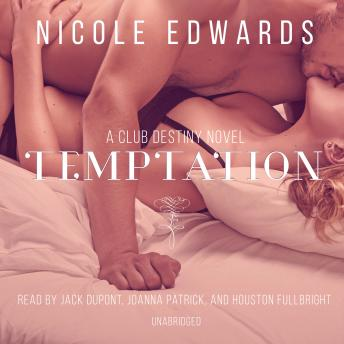 Temptation: A Club Destiny Novel, Book 2, Nicole Edwards