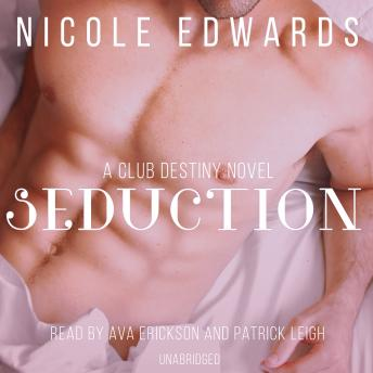 Seduction: A Club Destiny Novel, Book 3