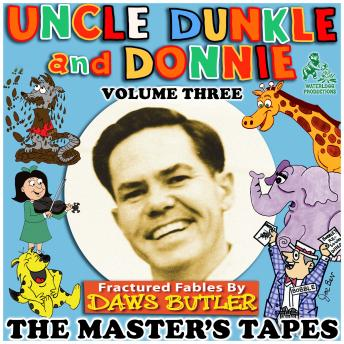 Uncle Dunkle and Donnie, Vol. 3: The Master's Tapes