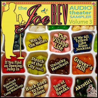 A Joe Bev Audio Theater Sampler, Vol. 3