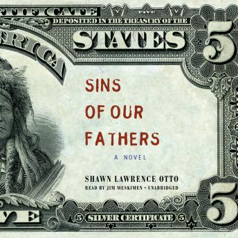 Sins of Our Fathers: A Novel, Shawn Lawrence Otto