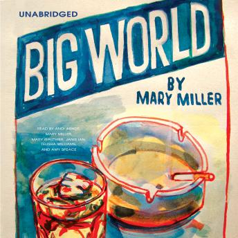 Big World, Mary Miller
