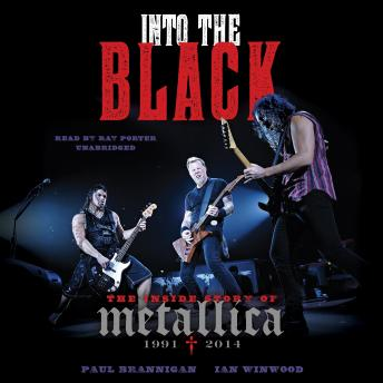 Into the Black: The Inside Story of Metallica, 1991–2014