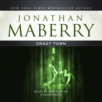 Crazy Town, Jonathan Maberry