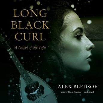 Long Black Curl: A Novel of the Tufa sample.