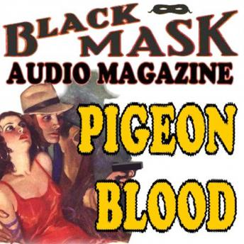Pigeon Blood: Black Mask Audio Magazine