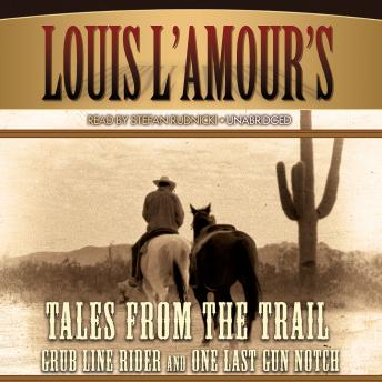 Tales from the Trail, Louis L'amour
