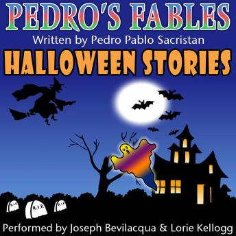 Pedro's Halloween Fables: Halloween Stories for Children, Pedro Pablo Sacristan