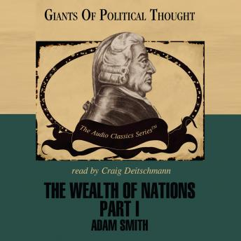 Wealth of Nations Part I, George H. Smith