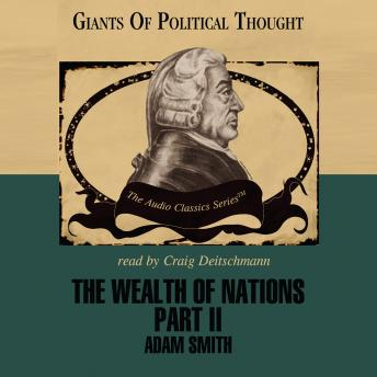 The Wealth of Nations Part II