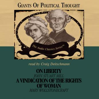 On Liberty/Vindication of the Rights of Woman, George Smith, David Gordon, Wendy McElroy